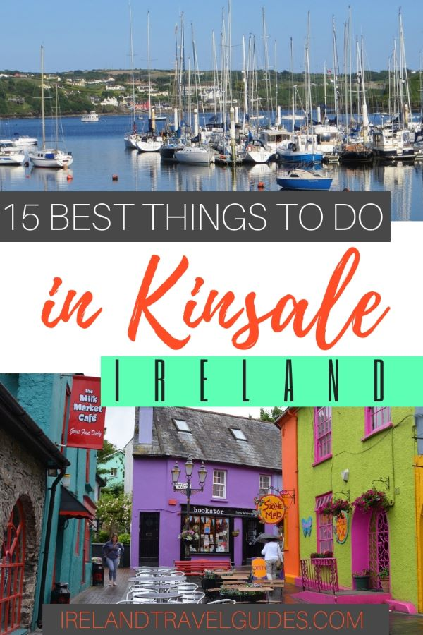 15 BEST THINGS TO DO IN KINSALE IRELAND | kinsale ireland trips | kinsale ireland photography | cork ireland travel | Ireland travel tips | cork ireland travel beautiful places | ireland travel itinerary | ireland travel destinations | ireland travel bucket lists #ireland #kinsale #travel#europe
