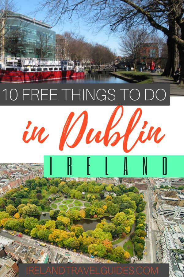 10 FREE THINGS TO DO IN DUBLIN IRELAND | DUBLIN TRAVEL TIPS | DUBLIN TRAVEL IDEAS | DUBLIN TRAVEL DESTINATIONS | DUBLIN THINGS TO DO | IRELAND TRAVEL TIPS | IRELAND TRAVEL IDEAS | IRELAND TRAVEL DESTINATIONS #ireland #dublin #europe #travel