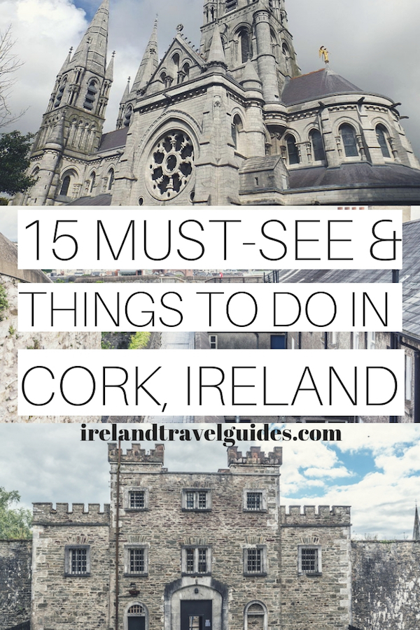 15 Things To Do In Cork City, Ireland | Cork Ireland | Ireland travel guides | Ireland travel tips | Ireland travel ideas | Cork travel destinations | Cork travel ideas #cork #europe #ireland #travel