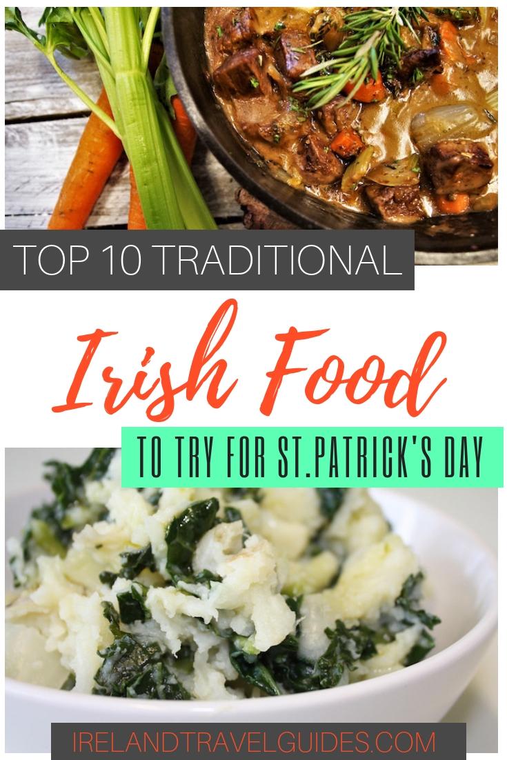 10 TRADITIONAL IRISH FOODS TO TRY   IRISH FOOD ST. PATRICK'S DAY RECIPES   FOODS IN IRELAND   IRISH FOOD RECIPES   IRISH FOOD IDEAS   AUTHENTIC IRISH FOODS   IRELAND FOOD RECIPES #travel #food #irishfood #ireland