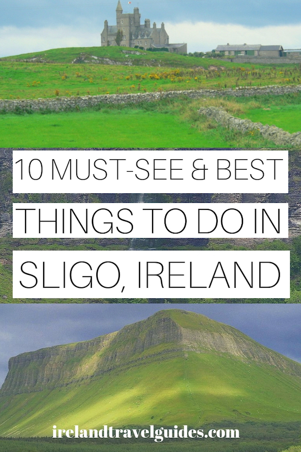 10 THINGS TO DO IN SLIGO IRELAND | SLIGO TRAVEL IDEAS | SLIGO TRAVEL DESTINATIONS | SLIGO TRAVEL TIPS | IRELAND TRAVEL DESTINATIONS | IRELAND TRAVEL TIPS | IRELAND TRAVEL IDEAS #ireland #sligo #europe #travel