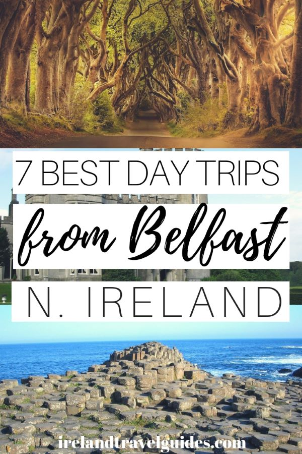 7 BEST DAY TRIPS FROM BELFAST NORTHERN IRELAND| BELFAST DAY TOUR | BELFAST DAY TRIP | BELFAST TRAVEL IDEAS |NORTHERN IRELAND TRAVEL IDEAS | NORTHERN IRELAND TRAVEL DESTINATION| IRELAND TRAVEL IDEAS |IRELAND TRAVEL GUIDE | IRELAND TRIP | TRAVEL TO IRELAND| # ireland # travel # Europe #