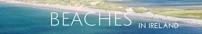 BEACHES IN IRELAND
